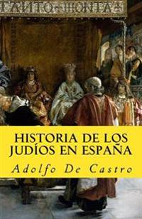 Historia de Los Judios En Espana