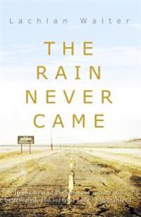 Rain Never Came
