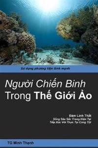 Nguoi Chien Binh Trong THE GIOI AO