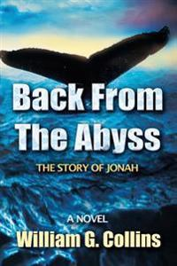 Back from the Abyss: The Story of Jonah