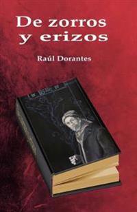 de Zorros y Erizos