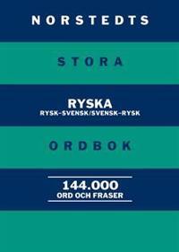 Norstedts stora ryska ordbok : Rysk-svensk/Svensk-rysk
