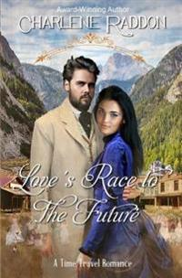 Love's Race to the Future