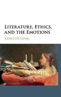 Literature, Ethics, and the Emotions