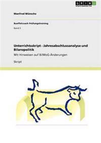 Unterrichtsskript - Jahresabschlussanalyse Und Bilanzpolitik