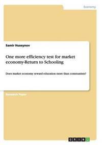 One More Efficiency Test for Market Economy-Return to Schooling