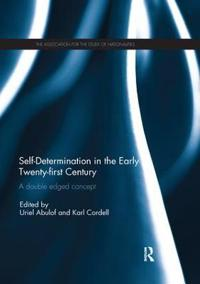 Self-determination in the Early Twenty First Century