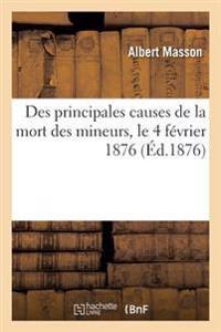Des Principales Causes de la Mort Des Mineurs, Le 4 F�vrier 1876, Aux Puits Jabin Et Saint-Fran�ois