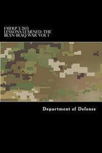 Fmfrp 3-203 Lessons Learned-The Iran-Iraq War-Vol 1