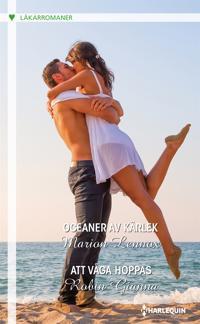 Oceaner av kärlek/Att våga hoppas