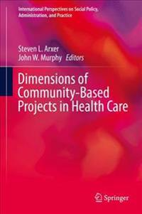 Dimensions of Community-Based Projects in Health Care