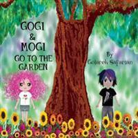 Gogi & Mogi Go to the Garden