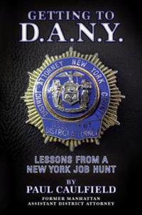 Getting to D.A.N.Y.: Lessons from a New York Job Hunt