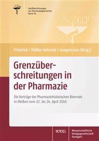 Grenzüberschreitungen in der Pharmazie