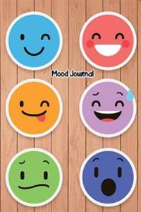 Mood Journal: 6 X 9 Professionally Designed Monitor Your Mood, Medication, Anxiety Levels & Depression Levels Keep Healthy & on Trac