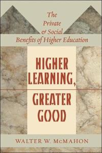 Higher Learning, Greater Good