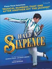 Half a Sixpence (Piano/Vocal Selections)