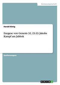 Exegese Von Genesis 32, 23-33