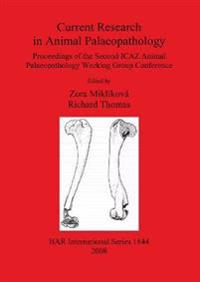 Current Research in Animal Palaeopathology