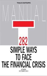 282 Simple Ways to Face the Financial Crisis