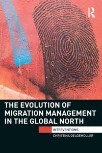 Evolution of Migration Management in the Global North