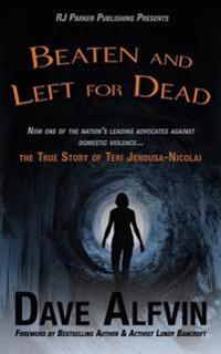 Beaten and Left for Dead: The Story of Teri Jendusa-Nicolai