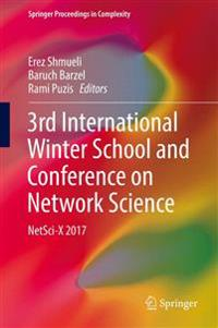 3rd International Winter School and Conference on Network Science