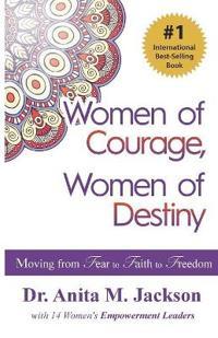Women of Courage, Women of Destiny