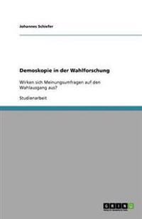 Demoskopie in Der Wahlforschung