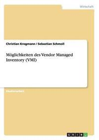 Moglichkeiten Des Vendor Managed Inventory (VMI)