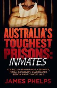Australias toughest prisons - inmates