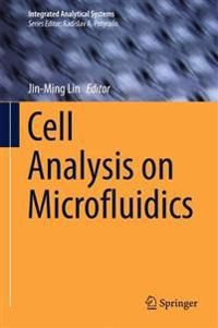 Cell Analysis on Microfluidics