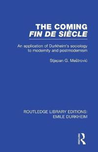 The Coming Fin De Siècle