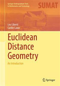 Euclidean Distance Geometry: An Introduction