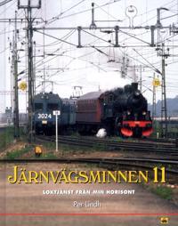 Järnvägsminnen 11 : loktjänsten från min horisont - Per Lindh pdf epub
