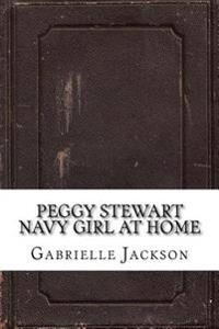 Peggy Stewart Navy Girl at Home