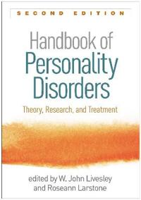 Handbook of Personality Disorders, Second Edition: Theory, Research, and Treatment