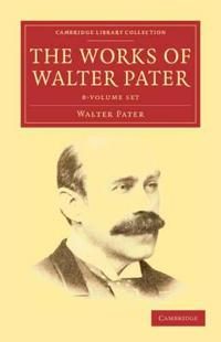 The Works of Walter Pater 9 Volume Set