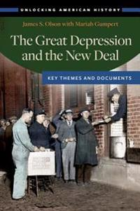 Great Depression and the New Deal: Key Themes and Documents