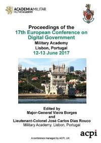 Ecdg 2017 - The Proceedings of the 17th European Conference on Digital Government