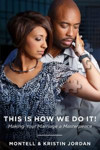 This Is How We Do It: Making Your Marriage a Masterpeace