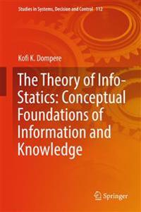 The Theory of Info-statics