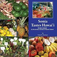 Sonia Tastes Hawai'i