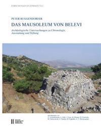 Das Mausoleum Von Belevi: Archaologische Untersuchungen Zu Chronologie, Ausstattung Und Stiftung
