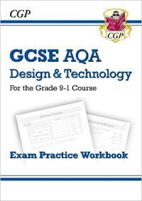 New Grade 9-1 GCSE DesignTechnology AQA Exam Practice Workbook