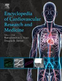 Encyclopedia of Cardiovascular Research and Medicine