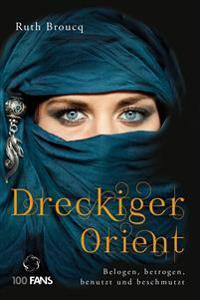 Dreckiger Orient