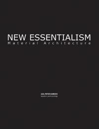New Essentialism: Material Architecture