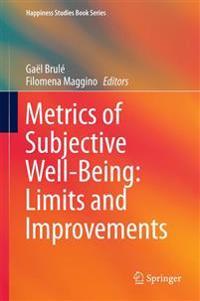 Metrics of Subjective Well-Being