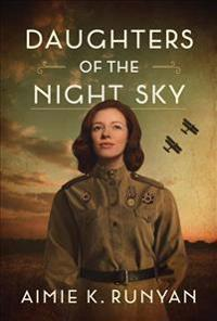 Daughters of the Night Sky - Aimie K. Runyan - böcker (9781542045865)     Bokhandel